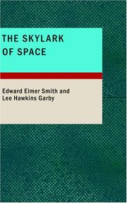 Cover of: The Skylark of Space | Edward Elmer Smith