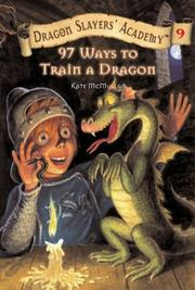Cover of: 97 ways to train a dragon | Kate McMullan