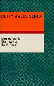 Cover of: Betty Wales Senior | Margaret Warde