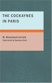Cover of: The Cockaynes in Paris | W. Blanchard Jerrold