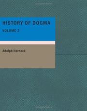 Cover of: History of Dogma- Volume 2 by Adolf von Harnack