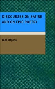 Cover of: Discourses on Satire and on Epic Poetry | John Dryden