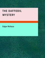 Cover of: The Daffodil Mystery | Edgar Wallace