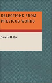Cover of: Selections from Previous Works | Samuel Butler