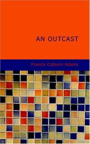 Cover of: An Outcast | Francis Colburn Adams