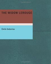 Cover of: The Widow Lerouge | mile Gaboriau
