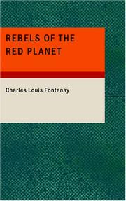 Cover of: Rebels of the Red Planet | Charles Louis Fontenay