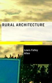 Cover of: Rural Architecture | Lewis Falley Allen
