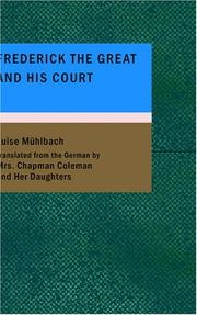 Cover of: Frederick the Great and His Court | Luise Mühlbach