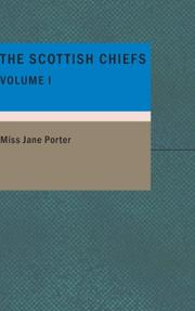 Cover of: The Scottish Chiefs- Volume 1 | Jane Porter