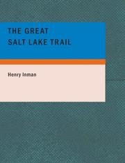 Cover of: The Great Salt Lake Trail by Henry Inman