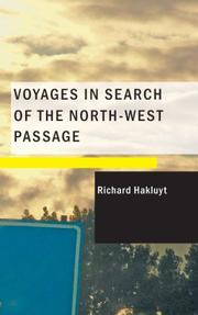 Cover of: Voyages in Search of the North-West Passage | Richard Hakluyt