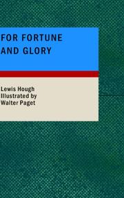 Cover of: For Fortune and Glory by Lewis Hough