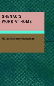 Cover of: Shenac's Work at Home | Margaret Murray Robertson