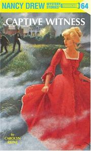 Cover of: Captive Witness | Carolyn Keene