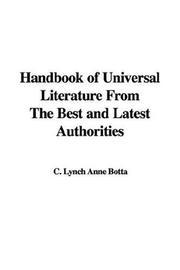 Cover of: Handbook of Universal Literature From The Best and Latest Authorities | Anne C. Lynch Botta