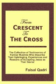 Cover of: From Crescent To The Cross | Faisal Qadri