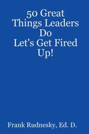 Cover of: 50 Great Things Leaders Do | Frank Rudnesky