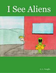 Cover of: I See Aliens | C., L. Vaughn