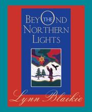 Cover of: Beyond the Northern Lights | Lynn Blaikie