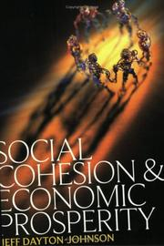 Cover of: Social Cohesion and Economic Prosperity | Jeff Dayton-Johnson