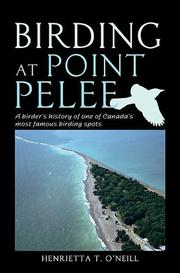 Cover of: Birding at Point Pelee | Henrietta T. O'Neill