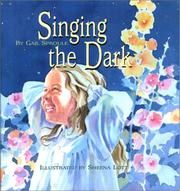 Cover of: Singing The Dark | Gail Sproule