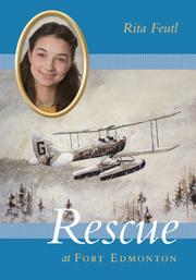 Cover of: Rescue At Fort Edmonton | Rita Feutl