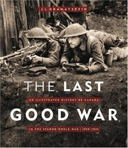 Cover of: The Last Good War | J. L. Granatstein