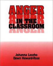 Cover of: Anger in the Classroom | Johanna Leseho