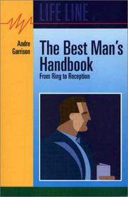 Cover of: The Best Man's Handbook (From Ring to Reception) | Andre Garrison
