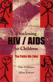 Cover of: Disclosing HIV/AIDS to Children | Dale DeMatteo