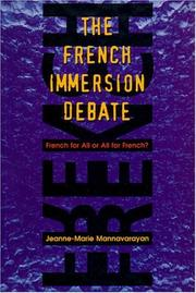 Cover of: French Immersion Debate | Jeanne-Marie Mannavarayan
