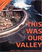 Cover of: This Was Our Valley | Earl Pollon