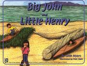 Cover of: Big John and Little Henry (Math in a Cultural Context: Lessons Learned from Yup'ik Eskimo Elders) | Seth Myers