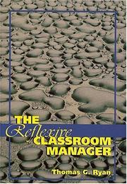 Cover of: Reflexive Classroom Manager, The | Thomas G. Ryan