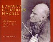 Cover of: Edward Frederick Hagell by Wilma Wood