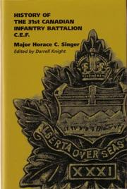 Cover of: History of the 31st Canadian Infantry Battalion C.E.F | Major Horace C. Singer