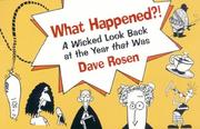 Cover of: What Happened?! | Dave Rosen