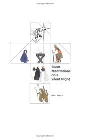 Cover of: Silent Meditations on a Silent Night by John L. Hoh Jr.