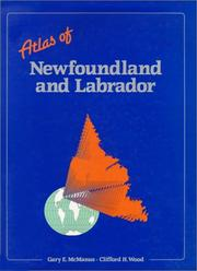 Cover of: Atlas of Newfoundland and Labrador | Department of Geography Memorial University of Newfoundland
