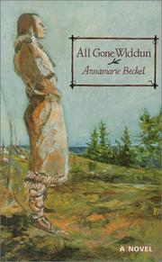 Cover of: All Gone Widdun | Annamarie Beckel