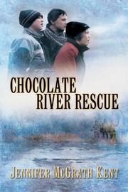 Cover of: Chocolate River Rescue | Jennifer Mcgrath Kent