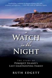 Cover of: A watch in the night | Ruth Edgett