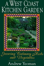Cover of: A West Coast Kitchen Garden | Andrew Yeoman