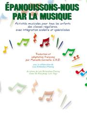 Cover of: Epanouissons-nous Par La Musique (Come on Everybody, Let's Sing) | Sister Corneille