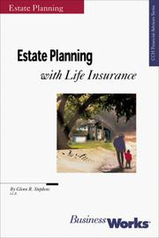 Cover of: Estate Planning with Life Insurance (CCH Financial Advisors Series) | Glenn Stephens
