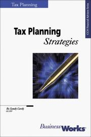Cover of: Tax Planning Strategies (CCH Financial Advisors Series) | Sandy Cardy