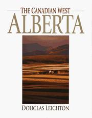 Cover of: The Canadian West Alberta by Douglas Leighton