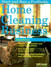 Cover of: Start and Run a Profitable Home Cleaning Business (Self-Counsel Business Series) | Susan Bewsey